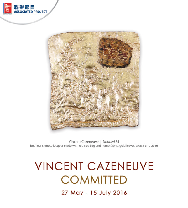 Vincent Cazeneuve : Committed | Sin Sin FIne Art X Le French May | 27 May - 15 July 2016